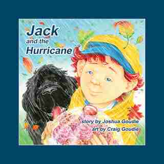 Jack And The Hurricane by Joshua Goudie
