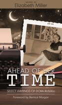 Ahead Of Her Time: Select Writings Of Dora Russell