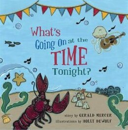 Book What's Going On at the Time Tonight? by Gerald Mercer