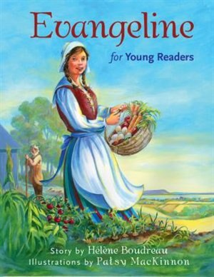 Evangeline for Young Readers by Helene Boudreau
