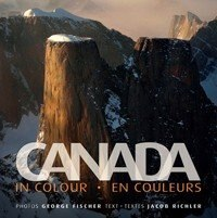 Book Canada In Colour: Canada En Couleurs by Jacob Richler