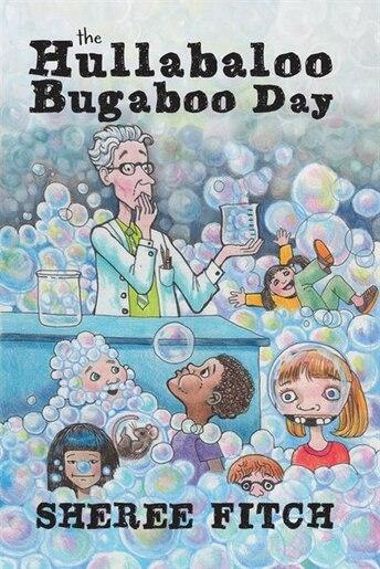 Hullabaloo Bugaboo Day by Sheree Fitch