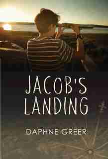 Jacob's Landing by Daphne Greer