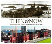 Then and Now: Following in the Footsteps of Nova Scotia photographer Wallace MacAskill