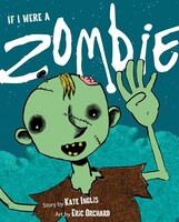Book If I Were a Zombie by Kate Inglis