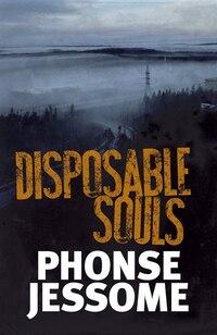Disposable Souls