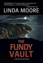 The Fundy Vault: A Rosalind Mystery