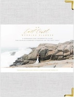 An East Coast Wedding Planner: A Workbook and Informative Guide for Couples Planning a Wedding on…