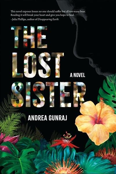 The Lost Sister: A Novel by Andrea Gunraj