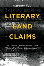 """Literary Land Claims: The """"Indian Land Question"""" from Pontiac's War to…"""