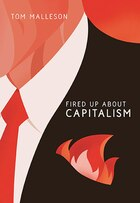 Fired Up About Capitalism