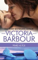 Book Hard As Ice by Victoria Barbour