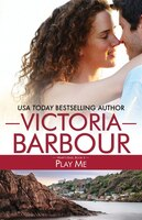 Book Play Me by Victoria Barbour