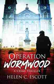 Operation Wormwood by Helen Escott