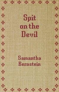 Spit On The Devil