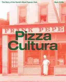 Pizza Cultura by Mark Cirillo