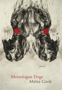 Monologue Dogs by Meira Cook