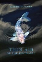Book Thin Air Of The Knowable by Wendy Donawa