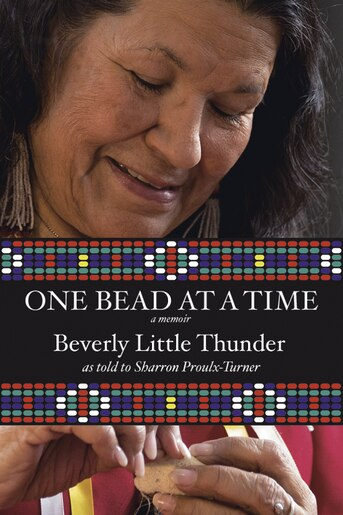 One Bead At A Time by Beverly Little Thunder