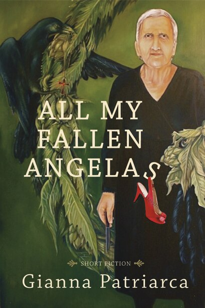 All My Fallen Angelas by Gianna Patriarca