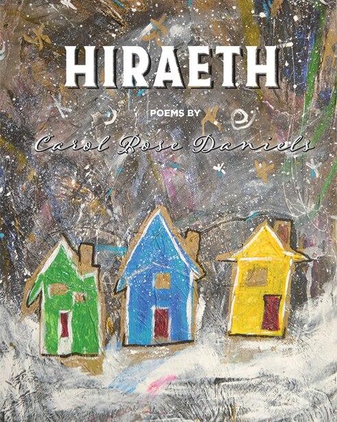 Hiraeth by Carol Rose Daniels (goldeneagle)