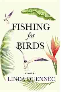 Fishing For Birds by Linda Quennec