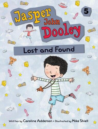 Jasper John Dooley: Lost and Found by Caroline Adderson