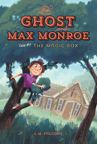 The Ghost And Max Monroe, Case #1: The Magic Box by L.m. Falcone