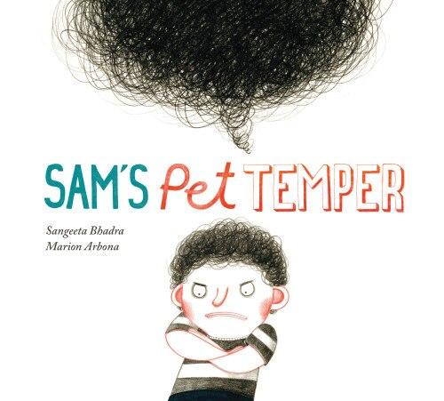 Sam's Pet Temper by Sangeeta Bhadra
