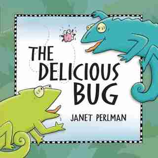 The Delicious Bug by Janet Perlman