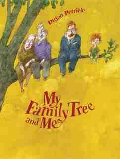 My Family Tree and Me by Duýan Petri?i?