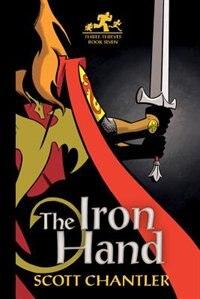 The Iron Hand by Scott Chantler