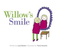 Willow's Smile