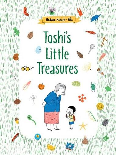Toshi's Little Treasures by Nadine Robert