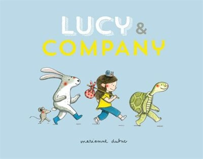 Lucy And Company by MARIANNE DUBUC