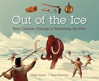 Out Of The Ice: How Climate Change Is Revealing The Past