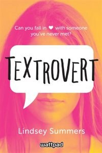 Textrovert by Lindsey Summers