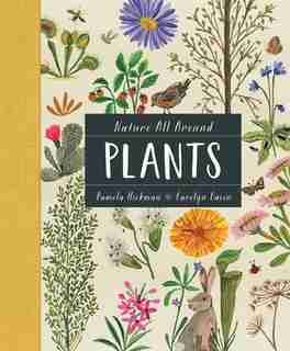 Nature All Around: Plants by Pamela Hickman