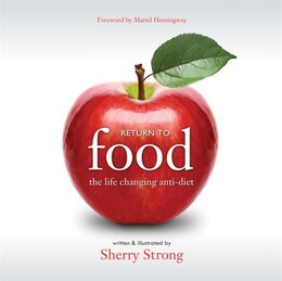 Book Return to Food: The Life Changing Anti-diet by Sherry Strong