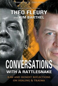 Conversations with a Rattlesnake: Raw And Honest Reflections On Healing & Trauma