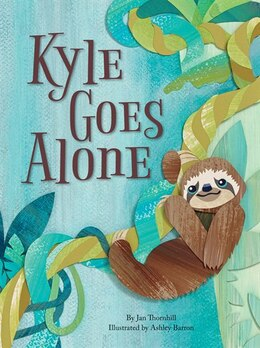 Book Kyle Goes Alone by Jan Thornhill
