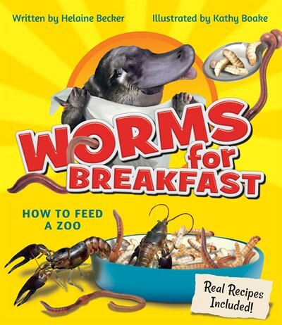 Worms for Breakfast: How to Feed a Zoo by Helaine Becker