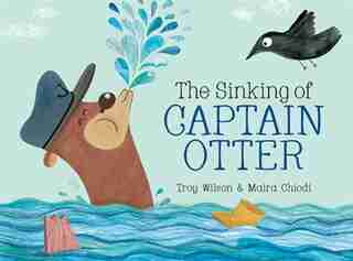 The Sinking of Captain Otter by Troy Wilson