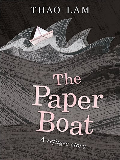 The Paper Boat: A Refugee Story by Thao Lam
