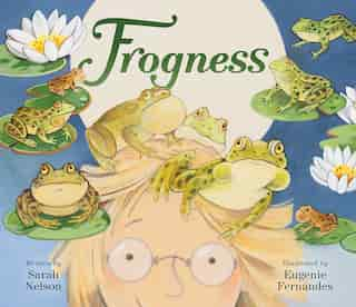 Frogness by Sarah Nelson