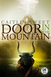 Book The Door In The Mountain by Caitlin Sweet