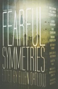 Book Fearful Symmetries by Ellen Datlow