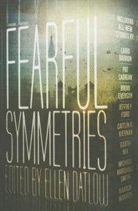 Book Fearful Symmetries by Ellen Datlow