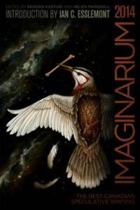 Book Imaginarium 3: The Best Canadian Speculative Writing by Sandra Kasturi