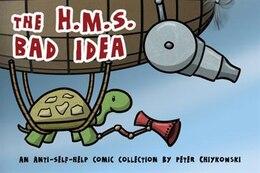 Livre The H.m.s. Bad Idea de Peter Chiykowski